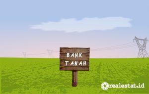 Ilustrasi Bank Tanah
